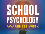 School Psychologist Awareness Week