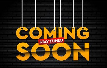 Coming Soon .... Stay Tuned!
