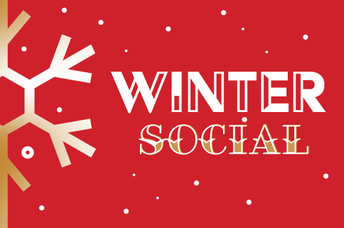 Save the Date for our Winter Social!