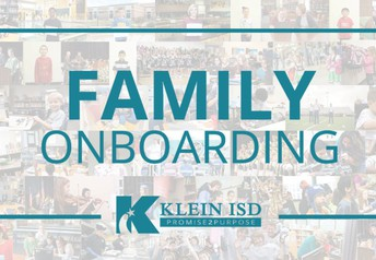 Klein ISD Family Onboarding Website
