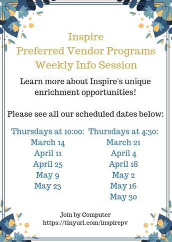 Inspire Preferred Vendor Programs Weekly Info Sessions!