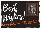 Best Wishes to SRO Michels
