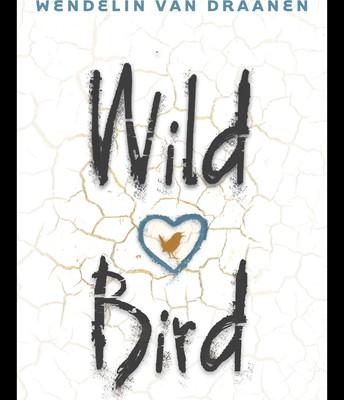 Wild Bird by Wendelin Van Draanen