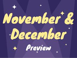 November/December Dates