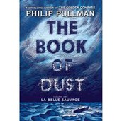 The Book Of Dust - by La Belle Sauvage