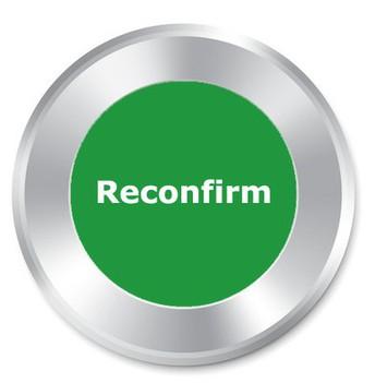 Reconfirmation Process