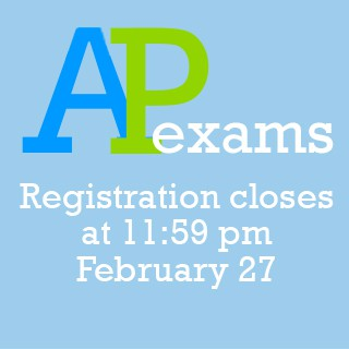 Register for AP Tests by TONIGHT!!