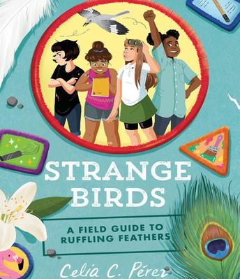 Strange Birds by Celia C. Perez