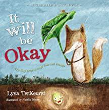 It Will be Okay