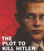 The Plot to Kill Hitler by McCormick