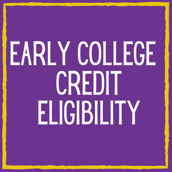Early College Credit Eligibility