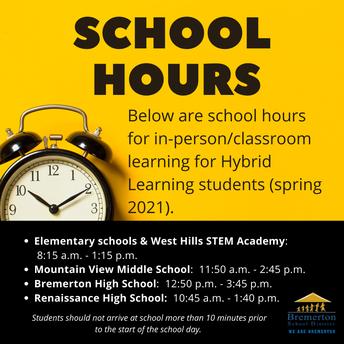 School hours: https://www.bremertonschools.org/Page/7782