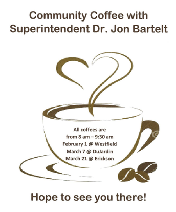 Coffee with Our Superintendent!