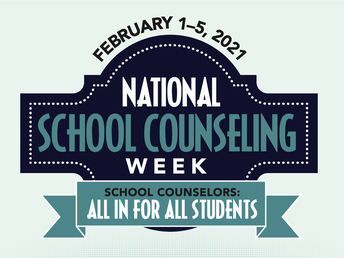 February 1-5 is National School Counselor Week
