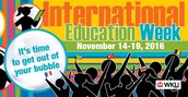 Inter-   national Education Week