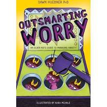"""""""Outsmarting Worry"""" by Dawn Huebner"""