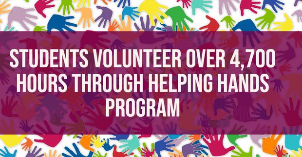 Students Volunteer Over 4,700 Hours Through Helping Hands Program