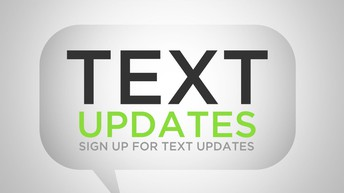 Sign Up For Text Message Alerts!