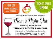 Mom's Night Out - This Monday May 8th 7:00pm!