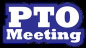 Reminder: PTO Meeting Wednesday!