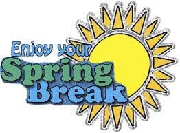 Spring Break: March 16-20