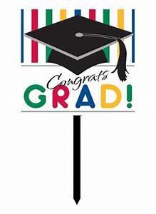 Graduation Sign Pickup