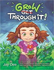 Grow Through It!:  7 different illustrators!