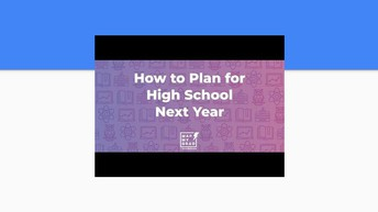 How to Plan for High School Next Year