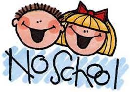 REMINDER NO SCHOOL DAYS