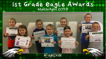 First Grade March/April Awards
