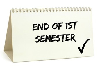 The End of the Semester is January 15th!