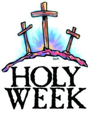 HOLY WEEK SCHEDULE:
