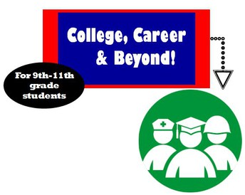 College, Career, and Beyond