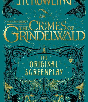 Fantastic Beasts: The Crimes of Grindlewald (The Original Screenplay)