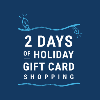 2 Days of Holiday Gift Card Shopping: December 5 and 6