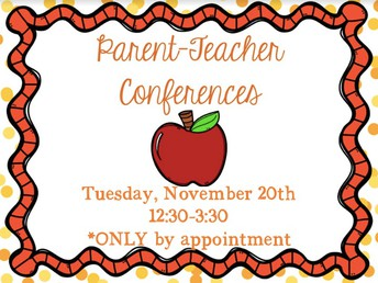 Parent Teacher Conferences Tuesday