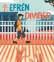 Efrén Divided. By Ernesto Cisneros