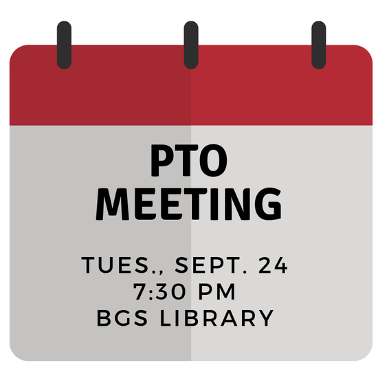 PTO Meeting Sign - 9/24 at 7:30 BGS Library