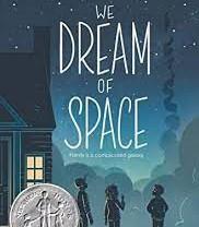 We Dream of Space, written by Erin Entrada Kelly