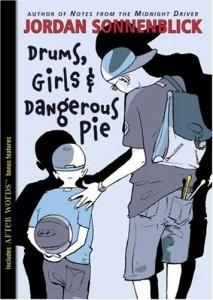 Drums, Girls, and Dangerous Pie by Jordan Sonnenblick