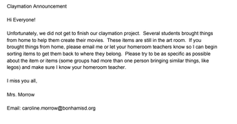 Info from Mrs. Morrow about Claymation personal items!