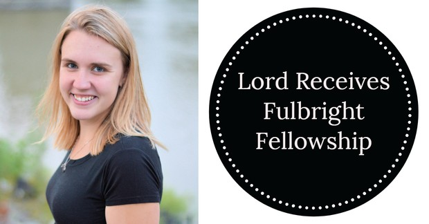 Lord Receives Fulbright Fellowship