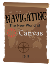 Join Us for Canvas Navigators Training! The New World of Canvas!