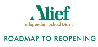 Alief's Roadmap to Reopening