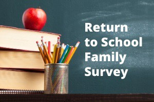 Return to School Survey for Families