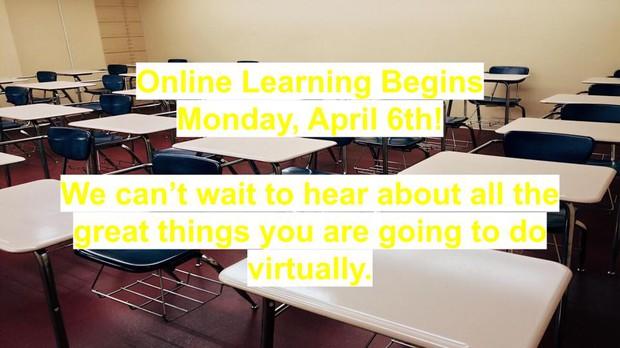online learning begins April 6