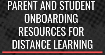 Distance Learning Parent & Student On-boarding