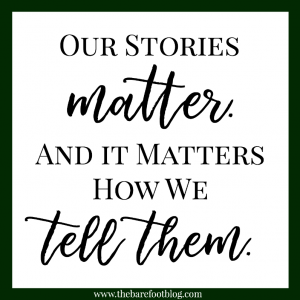 We Must Tell Our Story!