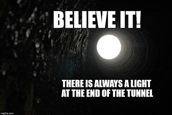 THE LIGHT AT THE END OF THE TUNNEL!!!!