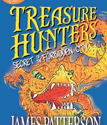 Treasure Hunters: Secret of the Forbidden City by James Patterson and Chris Grabenstein